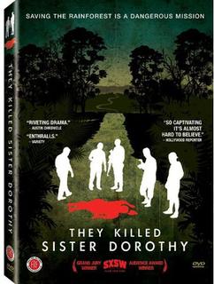 <i>They Killed Sister Dorothy</i> 2008 film by Daniel Junge