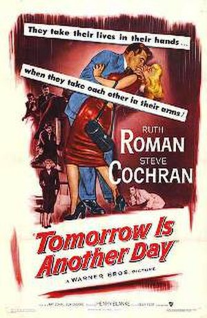 Tomorrow Is Another Day (1951 American film) - Theatrical release poster
