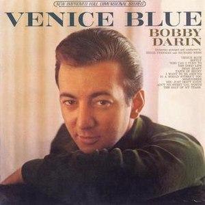 Venice Blue - Image: Venice Blue Bobby Darin