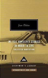 <i>We Tell Ourselves Stories in Order to Live</i> book by Joan Didion