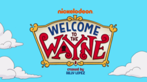 Welcome to the Wayne - Image: Welcome to the Wayne