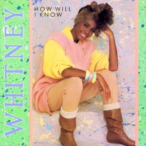 How Will I Know - Image: Whitney Houston How Will I Know