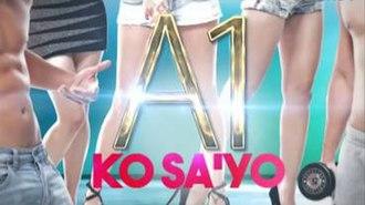 A1 Ko Sa 'Yo - Title card