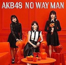 AKB48 - NO WAY MAN  [Download Single/ MP3]
