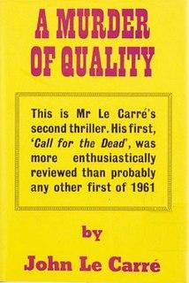 <i>A Murder of Quality</i> 1962 novel by John le Carré