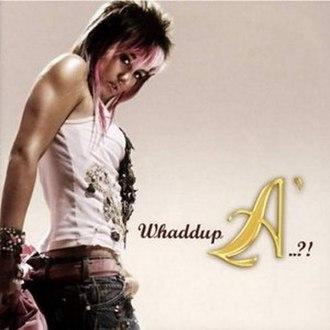 Whaddup A.. '?! - Image: Album whaddup A Cover