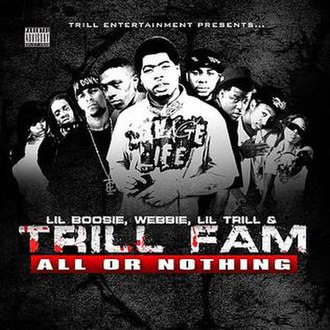 Trill Entertainment Presents: All or Nothing - Image: All Or Nothing Cover Art