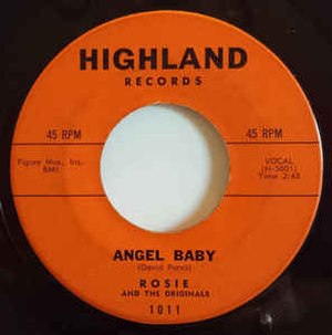 Angel Baby (Rosie and the Originals song) - Image: Angel Baby 45