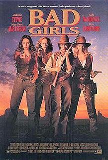<i>Bad Girls</i> (1994 film) 1994 American film directed by Jonathan Kaplan