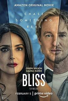 Bliss 2021 USA Mike Cahill Owen Wilson Salma Hayek Nesta Cooper  Drama, Romance, Sci-Fi