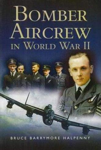 Bomber Aircrew in World War II - Image: Bomber Aircrew of World War II