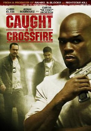 Caught in the Crossfire - Image: Caught in the Crossfire