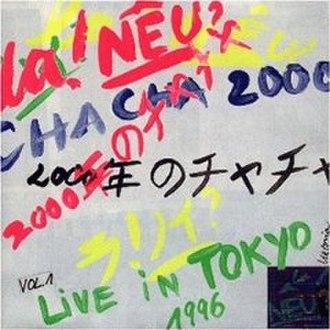Cha Cha 2000 - Live in Tokyo 1996 Vol. 1 - Image: Cha Cha Live 1998cover