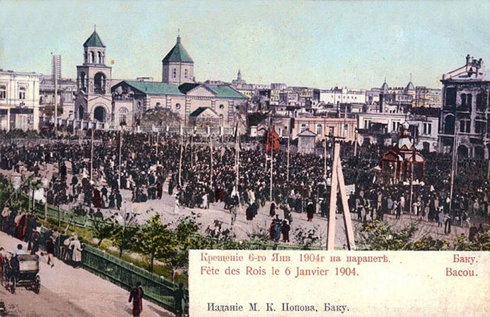 Christmas in Baku on January 6, 1904 and Armenian church