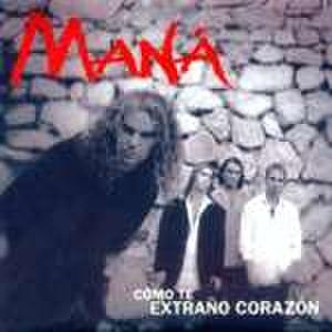 Como Te Extraño Corazón - Image: Como Te Extrano Corazon single