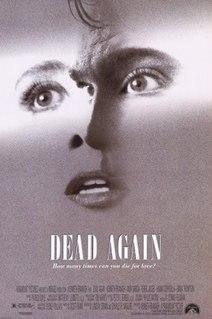 <i>Dead Again</i> 1991 US neo-noir romantic thriller film by Kenneth Branagh