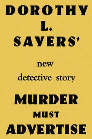 Dorothy L. Sayers - 1st edition cover of the Lord Peter Wimsey novel Murder Must Advertise