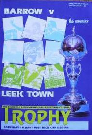 Leek Town F.C. - Leek reached the FA Trophy final in 1990.