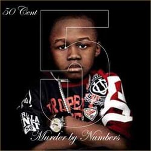 5 (Murder by Numbers) - Image: FIVE (50 CENT ALBUM) COVER
