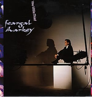 You Little Thief - Image: Feargal Sharkey Single You Little Thief