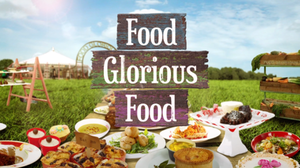 Food Glorious Food (TV series) - Image: Food Glorious Food