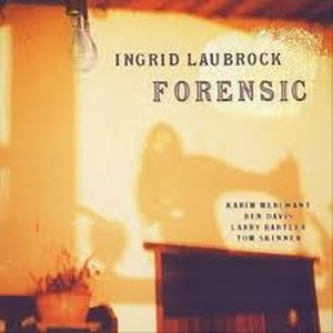 Forensic (album) - Image: Forensic Laubrock cover