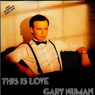 This Is Love (Gary Numan song) - Image: Gary Numan This Is Love 1986 Single Cover