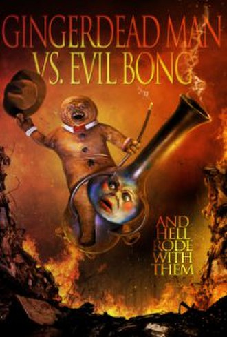 Gingerdead Man vs. Evil Bong - film poster