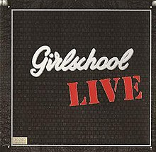 75 ESENCIALES DE LA NWOBHM vol.2: 12 - SAVAGE - Página 4 220px-Girlschool_live