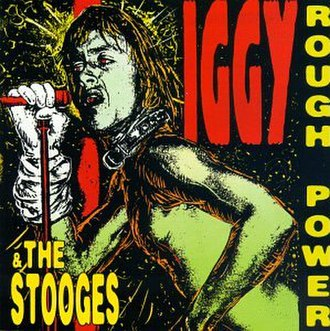 Raw Power - Image: Iggy & the Stooges Rough Power