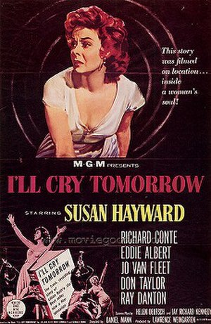 I'll Cry Tomorrow - Image: Ill cry tomorrow poster