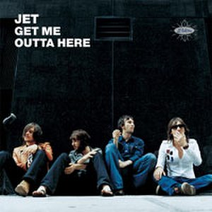 Get Me Outta Here - Image: Jet Get Me Outta Here CD cover