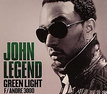 John Legend Featuring Andre 3000 - Green Light.jpg