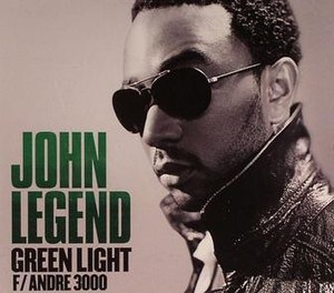 Green Light (John Legend song) - Image: John Legend Featuring Andre 3000 Green Light