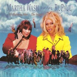 It's Raining Men - Image: Martha Wash It's Raining Men... The Sequel