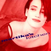 Martika Martika S Kitchen Songs
