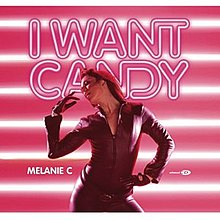 Melanie C - I Want Candy.jpg