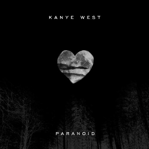 Paranoid (Kanye West song) - Image: Paranoidcover