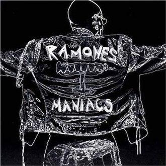 Ramones Maniacs - Image: Ramones Maniacs cover