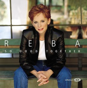 So Good Together - Image: Reba So Good Together