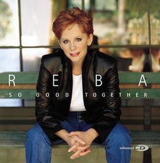 So Good Together - Image: Reba So Good Together