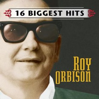 16 Biggest Hits (Roy Orbison album) - Image: Roy Orbison 16Biggest