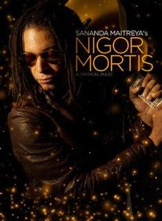 <i>Nigor Mortis</i> 2009 studio album by Sananda Maitreya