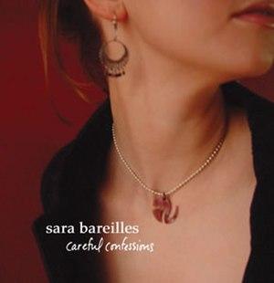 Careful Confessions - Image: Sara B Careful Confessions Album Cover