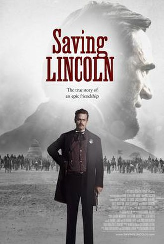 Saving Lincoln - Theatrical release poster