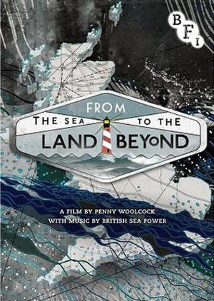 From the Sea to the Land Beyond - Image: Sea to the land beyond