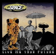 Space-GiveMeYourFuture.png