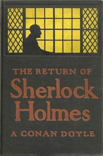 <i>The Return of Sherlock Holmes</i> collection of short stories by Arthur Conan Doyle