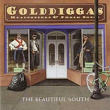 The Beautiful South - Golddiggas, Headnodders and Pholk Songs.jpg