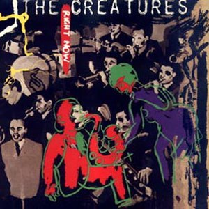Right Now (Herbie Mann song) - Image: The Creatures Right Now